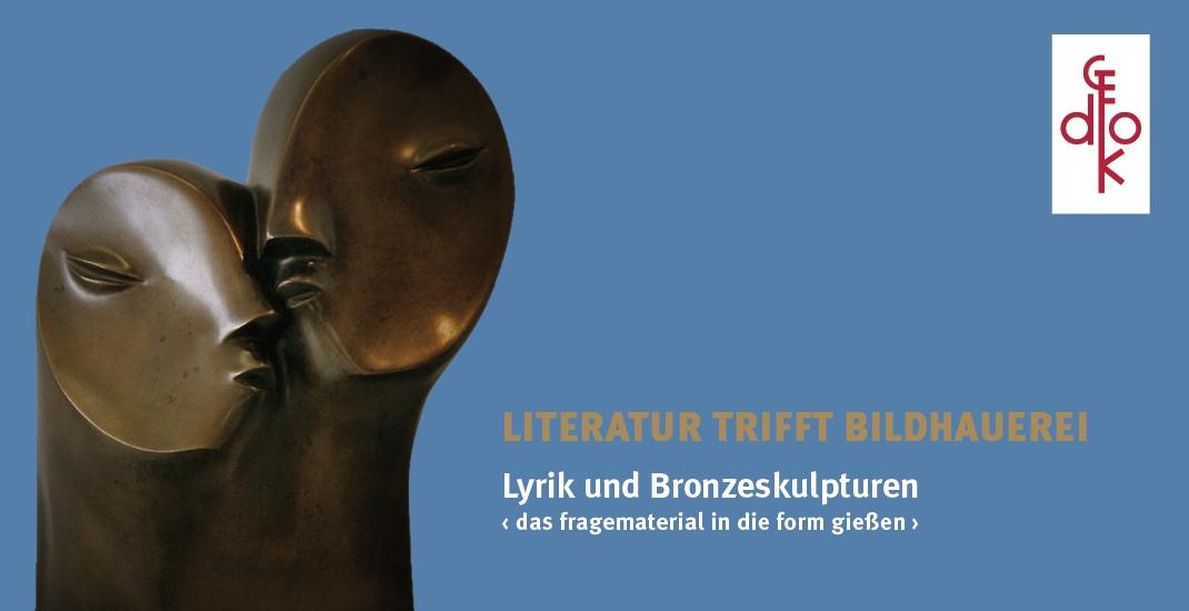 LITERATUR TRIFFT BILDHAUEREI